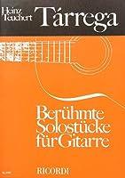 Francisco Tßrrega: Berühmte Solostücke