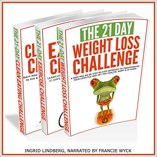 21-Day Challenges Box Set 2 - Weight Loss, Exercise & Clean Eating (Volume 16) audiobook cover art