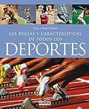 Reglas y características de todos los deportes (Manuales prácticos)