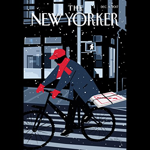 The New Yorker, December 4th 2017 (Ben Taub, John Seabrook, Jia Tolentino) audiobook cover art