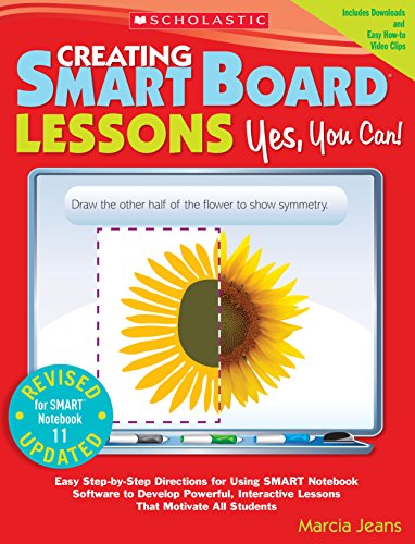 Creating SMART Board Lessons: Yes, You Can! (2nd Edition) (English Edition)