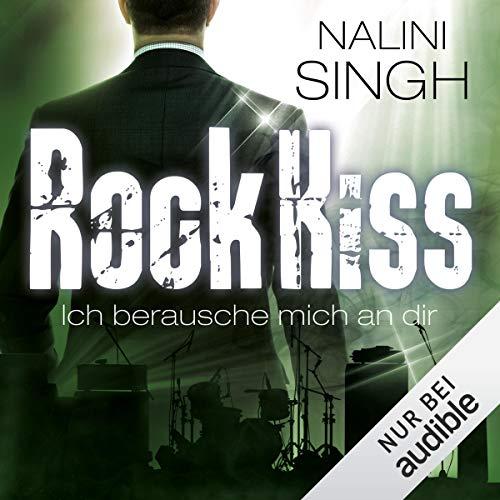 Rock Kiss - Ich berausche mich an dir cover art