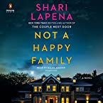 Not a Happy Family: A Novel
