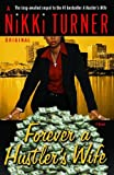 Forever a Hustler's Wife (Huster's Wife Book 2)
