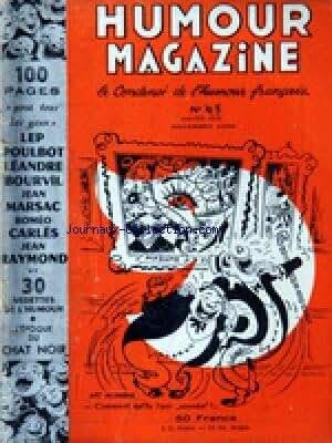 HUMOUR MAGAZINE [No 4] du 01/11/1950 - 100 PAGES AVEC POULBOT - LEP - LEANDRE - BOURVIL - MARSAC - CARLES ET RAYMOND - L'EPOQUE DU CHAT NOIR