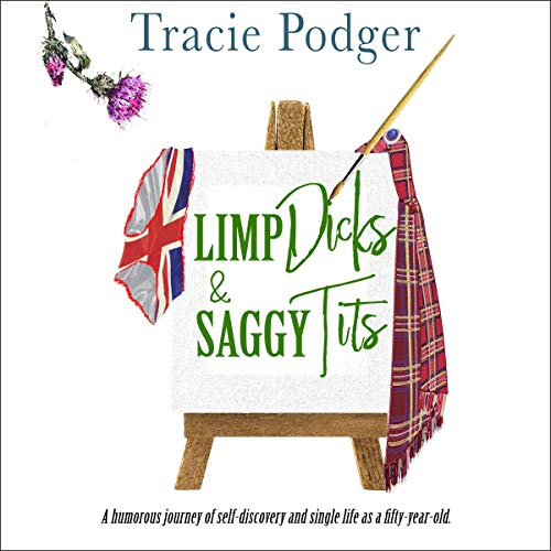 Limp Dicks & Saggy Tits cover art