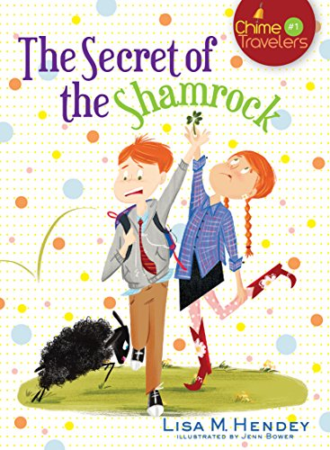 The Secret of the Shamrock (Volume 1) (Chime Travelers)