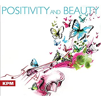 Positivity and Beauty