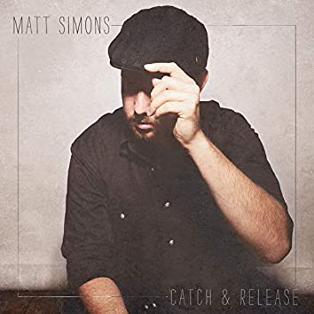 Catch & Release (Deluxe Edition)