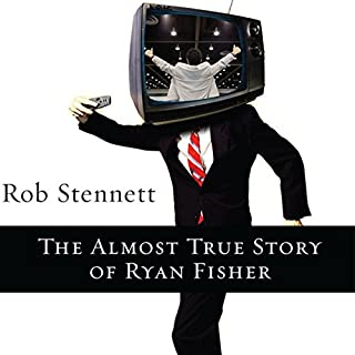 The Almost True Story of Ryan Fisher audiobook cover art