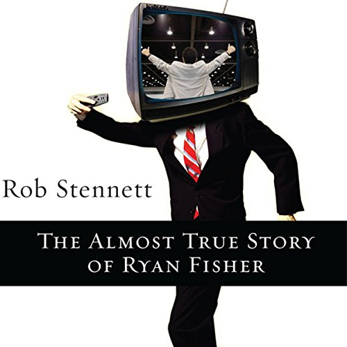 The Almost True Story of Ryan Fisher Titelbild