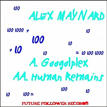 Googolplex / Human Remains