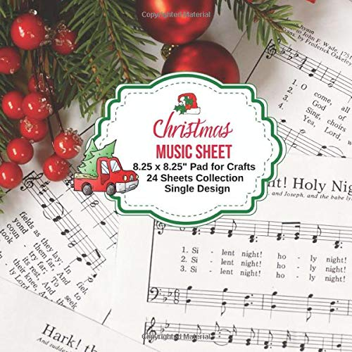 Christmas Music Sheet for Crafts: 24 Double-sided Music Sheets, Single Design for Papercrafts, Album Scrapbook Cards, Decorative Papers, Backgrounds, ... Antique Old Ornate Printed Designs & More