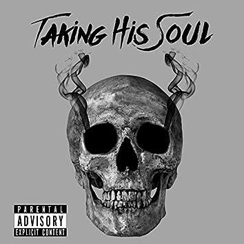 Taking His Soul