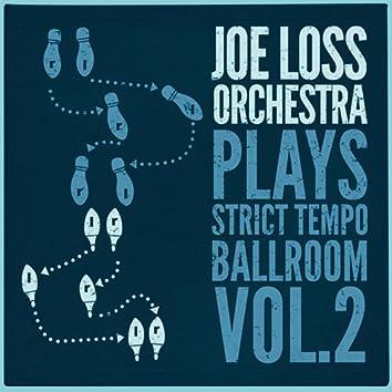 Joe Loss Orchestra Plays Strict Tempo Ballroom Vol. 2