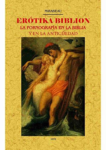Erotika Biblion : la pornografía en la biblioa y en la antigüedad