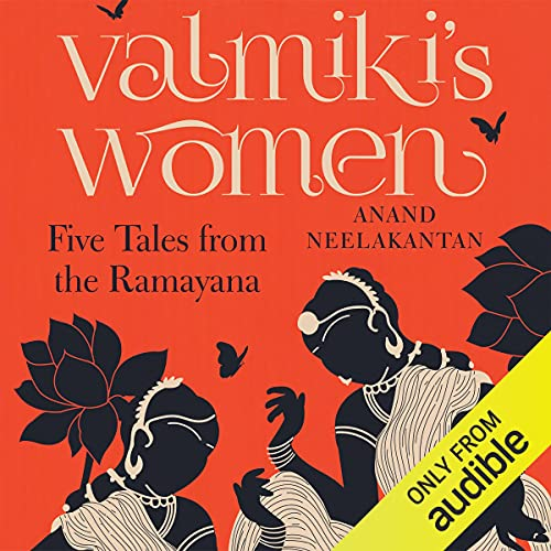 Valmiki's Women: Five Tales from the Ramayana