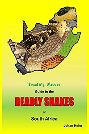 The Reading Nature Guide to the Deadly Snakes of South Africa