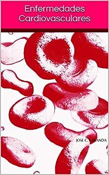 Enfermedades Cardiovasculares de [Jose C. Miranda]