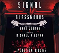 Live at [le] Poisson Rouge by Signal (2011-03-08)