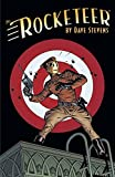 Rocketeer: The Complete Adventures (The Rocketeer) by Dave Stevens(2015-03-31)