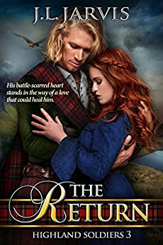 The Return: Highland Soldiers 3 by [J.L. Jarvis]