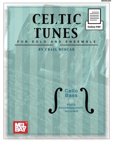 Celtic Fiddle Tunes for Solo and Ensemble -Cello, Bass