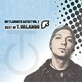 My Flavorite Artist, Vol. 1 (Best of T. Orlando)