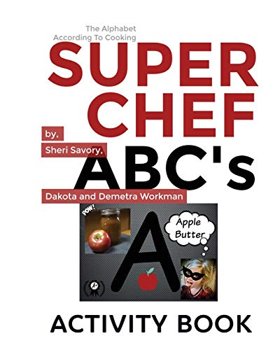 Super Chef ABC's: According To Cooking, Activity Book