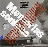 Memorias Sónicas. Historias En Siete Pulgadas
