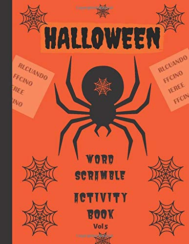 Halloween Word Scramble Activity Book - Vol 5: Over 500 large print Halloween themed food, Spooky home decorations and fun costumes puzzles (Halloween puzzles, Band 5)