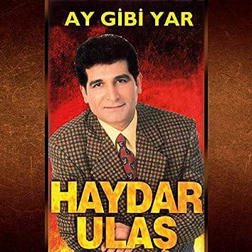 Ay Gibi Yar