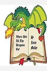 Where did all the dragons go? Paperback