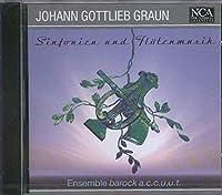 Graun: Sinfonien und Flötenmusik