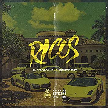 Ricos (feat. Rich Melody)
