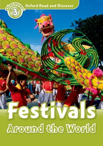 Oxford Read and Discover: Level 3: Festivals Around the Worldの詳細を見る