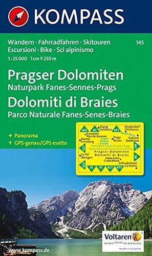 Pragser Dolomiten - Naturpark Fanes-Sennes-Prags - Dolomiti di Braies - Parco Naturale Fanes-Senes-Braies 1 : 25 000: Wandelkaart 1:25 000 (KOMPASS-Wanderkarten, Band 145)