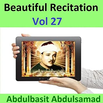 Beautiful Recitation, Vol. 27 (Quran - Coran - Islam)