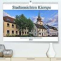 Stadtansichten Kierspe (Premium, hochwertiger DIN A2 Wandkalender 2022, Kunstdruck in Hochglanz): Eine Kleinstadt im suedlichen Maerkichen Kreis bzw. im westlichen Sauerland. (Monatskalender, 14 Seiten )