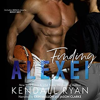 Finding Alexei                   By:                                                                                                                                 Kendall Ryan                               Narrated by:                                                                                                                                 Jason Clarke,                                                                                        Erin Mallon                      Length: 7 hrs and 2 mins     13 ratings     Overall 4.7
