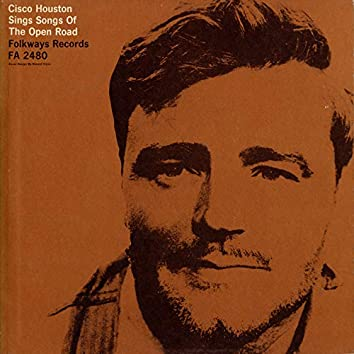 Cisco Houston Sings Songs of the Open Road