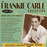 Frankie Carle & His Orchestra: The Frankie Carle Collection 1940-49 (Audio CD)