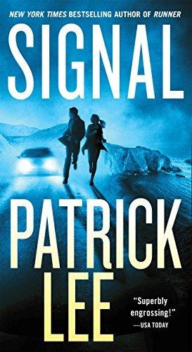 Buchseite und Rezensionen zu 'Signal: A Sam Dryden Novel by Patrick Lee (2016-04-05)' von  Patrick Lee