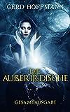 Die Außerirdische: Gesamtausgabe - Alle vier Bände
