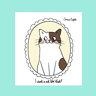 I want a cat like that!: German-English Bilingual Picture Story Book
