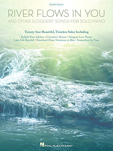 River Flows in You and Other Eloquent Songs for Solo Piano (Songbook) (English Edition)