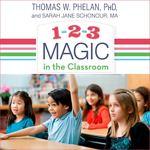1-2-3 Magic in the Classroom     Effective Discipline for Pre-K Through Grade 8, 2nd Edition              By:                                                                                                                                 Thomas W. Phelan PhD,                                                                                        Sarah Jane Schonour MA                               Narrated by:                                                                                                                                 Chris Sorensen                      Length: 8 hrs and 20 mins     7 ratings     Overall 4.4