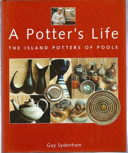 A Potter's Life: The Island Potters of Poole