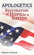 Apologetics Restoration of Hope for a Nation