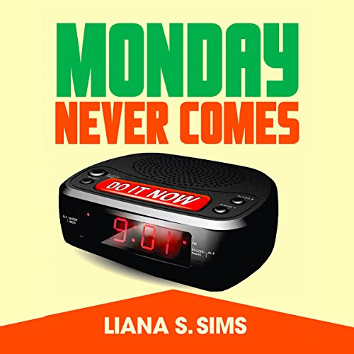 Monday Never Comes audiobook cover art